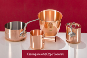 5 Quick Ways To Clean Copper Cookware